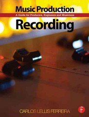Music Production: Recording 1st Edition 9781136126222 1136126228