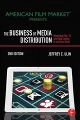 The Business of Media Distribution 2nd Edition 9780240824239 0240824237