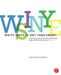 White Space is Not Your Enemy 2nd Edition 9780240824147 0240824148
