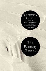 The Faraway Nearby 1st Edition 9780670025961 0670025968