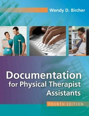 Documentation for the Physical Therapist Assistant 4th Edition 9780803626744 0803626746