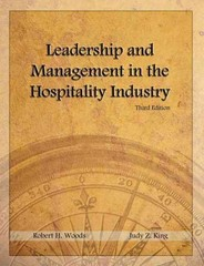 Leadership and Management in the Hospitality Industry with Answer Sheet (AHLEI) 3rd Edition 9780133076912 0133076911