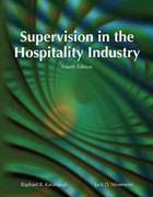 Supervision in the Hospitality Industry with Answer Sheet (EI) 4th edition 9780133085587 0133085589