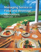 Managing Service in Food and Beverage Operations with Answer Sheet (AHLEI) 4th Edition 9780133097269 0133097269