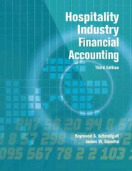 Hospitality Industry Financial Accounting with Answer Sheet (AHLEI) 3rd Edition 9780133097283 0133097285