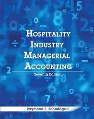 Hospitality Industry Managerial Accounting with Answer Sheet (AHLEI) 7th Edition 9780133097290 0133097293