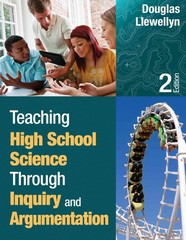 Teaching High School Science Through Inquiry and Argumentation 2nd Edition 9781452244457 1452244456