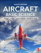 Aircraft Basic Science, Eighth Edition 8th Edition 9780071799171 0071799176