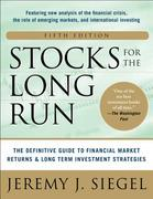 Stocks for the Long Run 5/E:  The Definitive Guide to Financial Market Returns & Long-Term Investment Strategies 5th Edition 9780071800525 0071800522