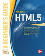 HTML: A Beginner's Guide, Fifth Edition 5th Edition 9780071809276 0071809279
