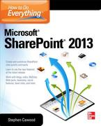 How to Do Everything Microsoft SharePoint 2013 2nd Edition 9780071809832 007180983X