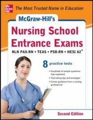 McGraw-Hill's Nursing School Entrance Exams, Second Edition 2nd Edition 9780071810494 0071810498
