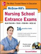 McGraw-Hill's Nursing School Entrance Exams with CD-ROM, 2nd Edition 2nd Edition 9780071811460 007181146X