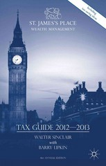 St. James's Place Tax Guide 2012-2013 41st Edition 9781137290809 1137290803