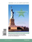 Approaching Democracy, Books a la Carte Edition 8th edition 9780205876631 0205876633