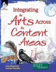 Integrating the Arts Across the Content Areas 1st Edition 9781425808457 142580845X