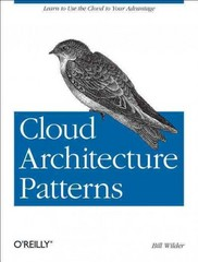Cloud Architecture Patterns 1st Edition 9781449319779 1449319777