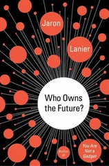 Who Owns the Future 1st Edition 9781451654967 1451654960