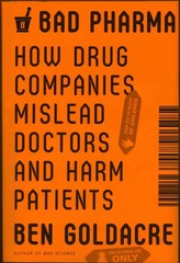 Bad Pharma 1st Edition 9780865478008 0865478007