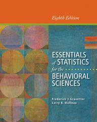 Essentials of Statistics for the Behavioral Sciences 8th Edition 9781133956570 1133956572