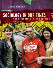 Sociology in Our Times 9th edition 9781133957171 113395717X