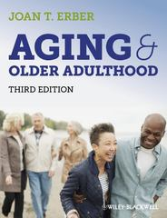 Aging and Older Adulthood 3rd Edition 9780470673416 0470673419