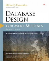 Database Design for Mere Mortals 3rd Edition 9780321884497 0321884493