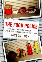 The Food Police 1st Edition 9780307987037 0307987035