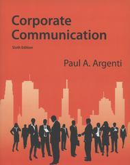 Corporate Communication 6th Edition 9780073403175 0073403172