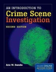 An Introduction To Crime Scene Investigation 2nd Edition 9781284020656 1284020657