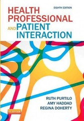 Health Professional and Patient Interaction 8th Edition 9781455728985 1455728985