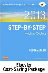 Step-by-Step Medical Coding 2013 Edition - Text and Workbook Package 1st Edition 9781455751969 1455751960