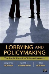 Lobbying and Policymaking 1st Edition 9781452292991 145229299X