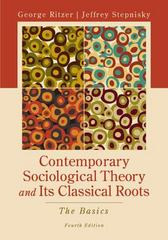 Contemporary Sociological Theory and Its Classical Roots 4th edition 9780077453190 0077453190