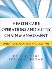 Health Care Operations and Supply Chain Management 1st edition 9781118109779 1118109775