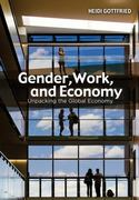 Gender, Work, and Economy 1st Edition 9780745647654 0745647650