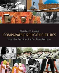 Comparative Religious Ethics 1st Edition 9780800698614 0800698614
