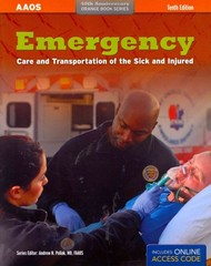 Emergency Care and Transportation of the Sick and Injured 1st Edition 9781449685881 1449685889