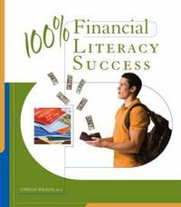 100% Financial Literacy 1st Edition 9781285415215 1285415213