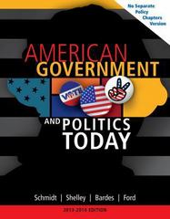 American Government and Politics Today, No Separate Policy Chapters Version, 2013-2014 16th edition 9781133956051 113395605X