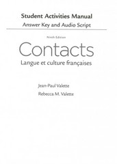 SAM Answer Key with Audio Script for Valette/Valette's Contacts: Langue et culture françaises 9th Edition 9781285050409 1285050401