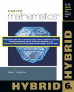 Finite Mathematics, Hybrid (with Enhanced WebAssign with EBook LOE Printed Access Card for One-Term Math and Science) 6th Edition 9781285056319 1285056310