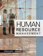 Human Resource Management 1st Edition 9781111533557 1111533555