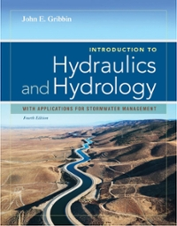 Introduction to Hydraulics & Hydrology 4th Edition 9781133691839 1133691838