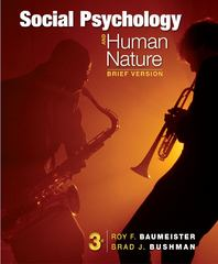 Social Psychology and Human Nature, Brief 3rd Edition 9781133956402 1133956408