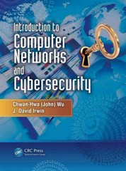 Introduction to Computer Networks and Cybersecurity 1st Edition 9781466572140 1466572140