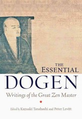 The Essential Dogen 1st Edition 9781611800418 1611800412