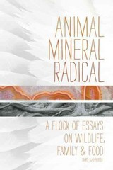 Animal, Mineral, Radical 1st Edition 9781619020733 1619020734