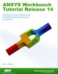 ANSYS Workbench Tutorial Release 14 1st Edition 9781585037544 1585037540