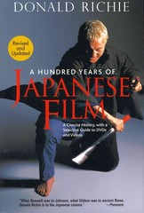 A Hundred Years of Japanese Film 1st Edition 9781568364391 1568364393